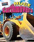 Huge Earthmovers