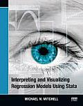 Interpreting & Visualizing Regression Models Using Stata by Michael N. Mitchell