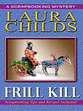 Frill Kill (Large Print) (Scrapbooking Mysteries) Cover