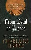 From Dead to Worse (Large Print) (Wheeler Hardcover)