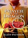 Prayer of the Dragon (Wheeler Softcover) Cover