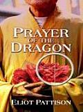 Prayer of the Dragon (Wheeler Softcover)