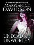 Undead and Unworthy (Large Print) (Wheeler Softcover)