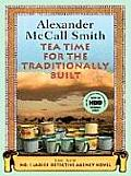 Tea Time for the Traditionally Built (Wheeler Hardcover)