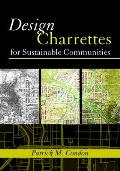 Design Charrettes for Sustainable Communities (08 Edition)