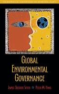 Global Environmental Goverance : Foundations of Contemporary Environmental Studies (06 Edition)