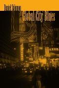Global City Blues
