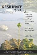 Resilience Thinking: Sustaining Ecosystems and People in a Changing World Cover