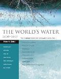 The World's Water: The Biennial Report on Freshwater Resources (World's Water)