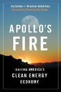 Apollo's Fire: Igniting America's Clean Energy Economy Cover