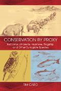 Conservation by Proxy