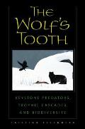 The Wolf's Tooth: Keystone Predators, Trophic Cascades, and Biodiversity