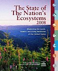 The State of the Nation's Ecosystems: Measuring the Land, Waters, and Living Resources of the United States