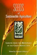 Seeds of Sustainability: Lessons from the Birthplace of the Green Revolution in Agriculture Cover