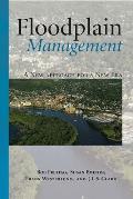 Floodplain Management A New Approach For