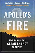 Apollos Fire Igniting Americas Clean Energy Economy
