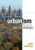 Urbanism in the Age of Climate Change