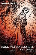 Dark Way to Paradise: Dante's Inferno in Light of the Spiritual Path