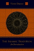 The Islamic Tradition: An Introduction
