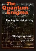 The Quantum Engima: Finding the Hidden Key 3rd Edition