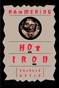 Hammering Hot Iron: A Spiritual Critique of Bly's Iron John