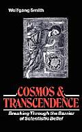 Cosmos and Transcendence: Breaking Through the Barrier of Scientistic Belief