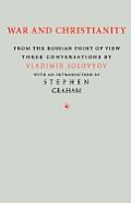 War and Christianity: Three Conversations by Vladimir Solovyov
