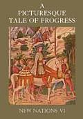 A Picturesque Tale of Progress: New Nations VI