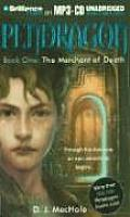 Pendragon #01: Pendragon Book One: The Merchant of Death