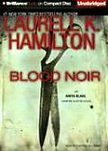 Anita Blake Vampire Hunter #16: Blood Noir by Laurell K Hamilton