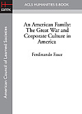 An American Family: The Great War and Corporate Culture in America