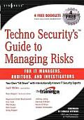 Techno Security's Guide to Managing Risks for It Managers, Auditors and Investigators