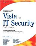 Microsoft Vista for IT Security Professionals [With CDROM]