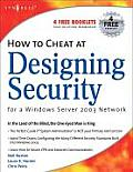 How to Cheat at Designing Security for a Windows Server 2003 Network