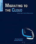 Migrating to the cloud; Oracle client/server modernization