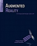 Augmented Reality An Emerging Technologies Guide to AR