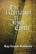 The Revelation of Jesus Christ: A Commentary on the Book of Revelation