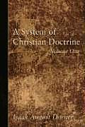 A System of Christian Doctrine, 4 Volumes