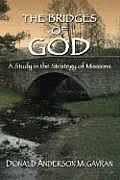 Bridges of God: A Study in the Strategy of Missions