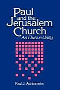 Paul and the Jerusalem Church: An Elusive Unity