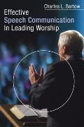 Effective Speech Communication in Leading Worship