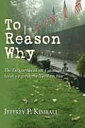To Reason Why: the Debate About the Causes of U. S. Involvement in the Vietnam War (05 Edition)