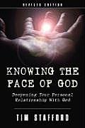 Knowing the Face of God: Deepening Your Personal Relationship with God