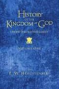 History of the Kingdom of God Under the Old Testament