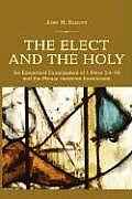 The Elect and the Holy: An Exegetical Examination of 1 Peter 2:4-10 and the Phrase 'Basileion Hierateuma'