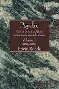 Psyche 2 Volume Set: The Cult of Souls and Belief in Immortality Among the Greeks