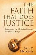 The Faith That Does Justice