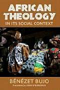 African Theology in Its Social Context (06 Edition)
