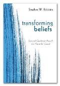 Transforming Beliefs