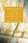 Baptist Foundations in the South: Tracing Through the Separates the Influence of the Great Awakening, 1754-1787